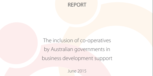 The inclusion of co-operatives by Australian governments in business development support report