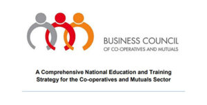A Comprehensive National Education and Training Strategy for the Co-operatives and Mutuals Sector